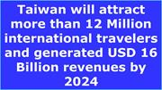 Taiwan Inbound Tour & Travel Market 2012 - 2024
