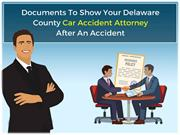 Documents To Show Your Car Accident Attorney After An Accident