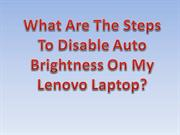 What Are The Steps To Disable Auto Brightness On My Lenovo Laptop?