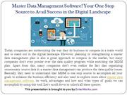 MDM Software! One Stop Source to Avail Success in Digital Landscape