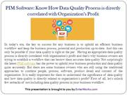 PIM Software-Know How Data Quality Process is directly correlated with