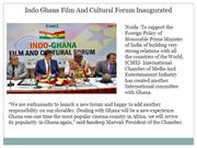 Indo Ghana Film And Cultural Forum Inaugurated