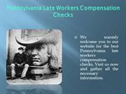 Pennsylvania Late Workers Compensation Checks