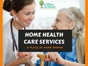 In Home Health Care Services by A Place At Omaha