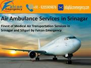 Finest of Medical Air Transportation Services in Srinagar and Siliguri