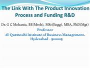 The Link With The Product Innovation Process and Funding R&D