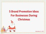 5 Brand Promotion Ideas For Businesses During Christmas