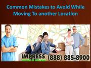 Common Mistakes to Avoid While Moving To another Location