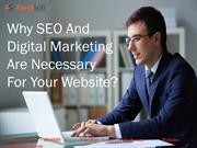 WHY SEO AND DIGITAL MARKETING ARE NECESSARY FOR YOUR WEBSITE?
