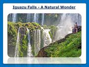 Iguazu Falls - A Natural Wonder