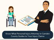 Know What Personal Injury Attorney Guides to Your Injury Claims