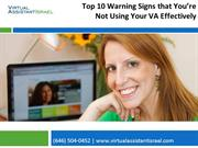 Top 10 Warning Signs that You're Not Using Your VA Effectively