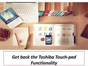 Get back the Toshiba Touch-pad Functionality