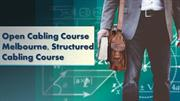Open Cabling Course Melbourne, Structured Cabling Course