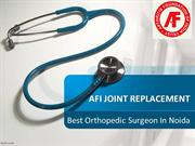 afi- joint replacement Surgeon in Noida