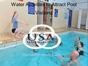Water Activities to Attract Pool Visitors