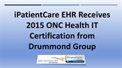 iPatientCare EHR  Receives 2015 ONC HIT Certification