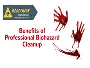 Benefits Of Professional Bio hazard Cleanup