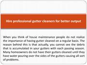 Hire professional gutter cleaners for better output
