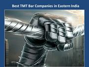 Best TMT Bar Companies in Eastern India