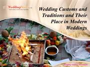 Wedding Customs and Traditions and Their Place in Modern Weddings