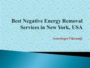 Negative Energy Removal  in New York, USA,Florida,Texas