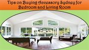 Tips on Buying Accessory Sydney for Bedroom and Living Room