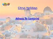 Athens to Santorini Holiday Packages