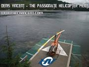 Denis Vincent - The Passionate Helicopter Pilot