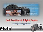 Basic Functions of A Digital Camera