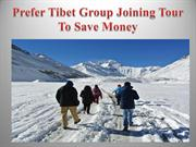 Prefer Tibet Group Joining Tour To Save Money