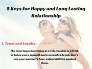 5 Keys for Happy and Long Lasting Relationship
