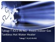 Takagi T-KJr2-IN-NG - Finest Indoor Gas Tankless Hot water heaters