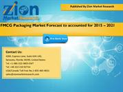 FMCG Packaging Market Forecast to accounted for 2015 – 2021