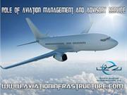 Role of Aviation Management and Advisory Service