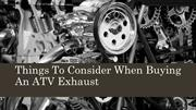 Things To Consider When Buying An ATV Exhaust