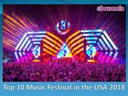 Top 10 Music Festivals USA 2018