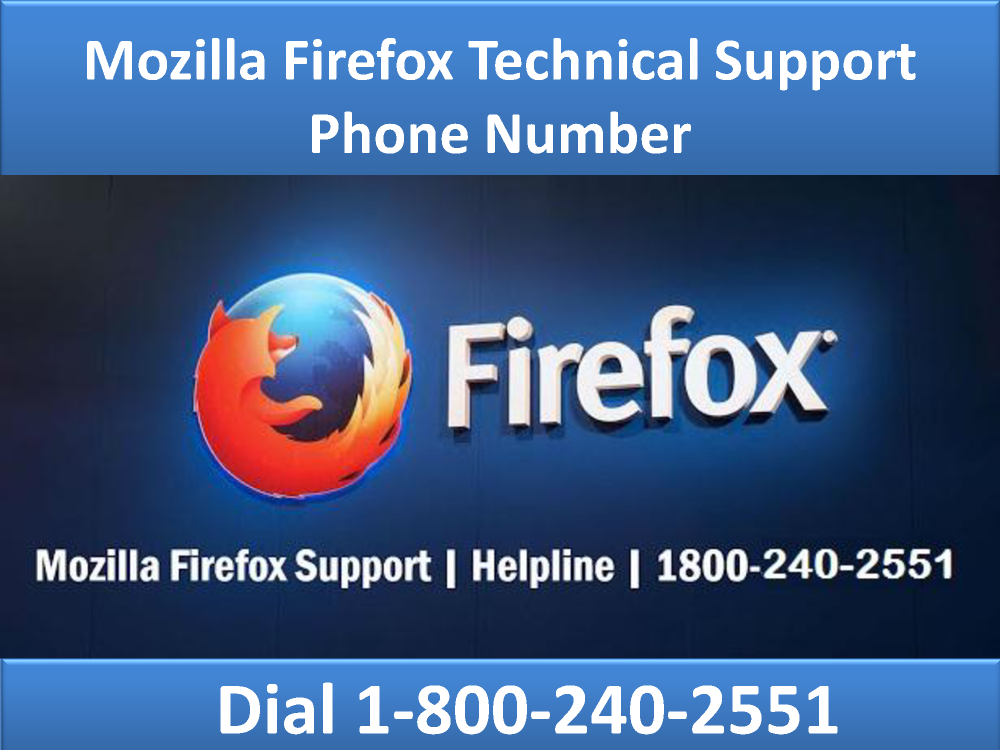 18002402551 Mozilla Firefox Technical Support Phone Number  authorSTREAM