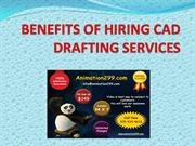 BENEFITS OF HIRING CAD DRAFTING SERVICES