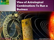 View of Astrological Combinations To Run a Business