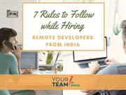 7 rules to follow while hiring remote developers from india