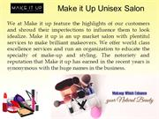 Make It up Unisex Salon in Ashok Nagar