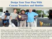 Design Your Tour Plan With Cancun Transfers and Shuttles