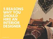 5 Reasons Why you should Hire an Interior Designer | NewtonInex