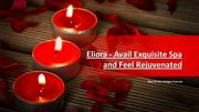 Eliora - Avail Exquisite Spa and Feel Rejuvenated NEW