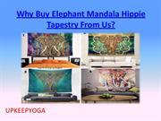 Why Buy Elephant Mandala Hippie Tapestry From Us