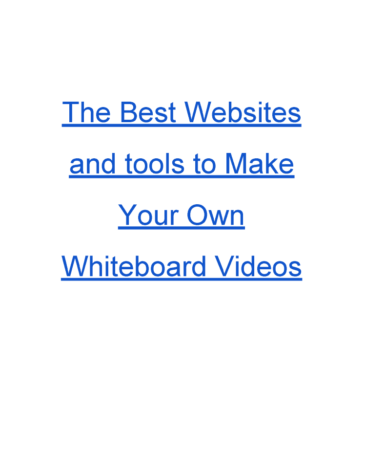 the best websites and tools to make your own whiteboard videos