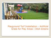 Artificial Turf- A Perfect Alternative to the Natural Grass! - DGA Gre