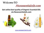 Get online best quality of Organic Essential Oils via Neoessentialoils