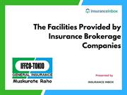 The Facilities Provided by Insurance Brokerage Companies